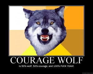 top courage wolf inspirational quotes