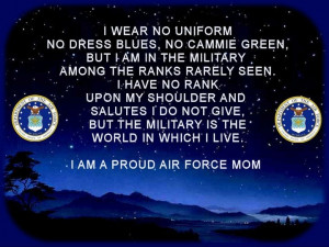 am a proud United States Air Force MOM !