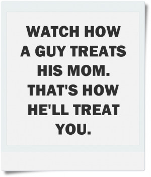 guy-treats-his-mom-quote-picture-quotes-sayings-pics.png