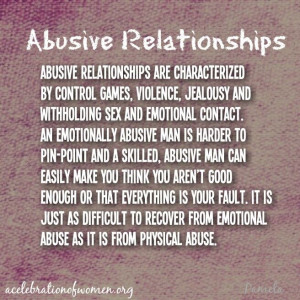 Abusive relationships.