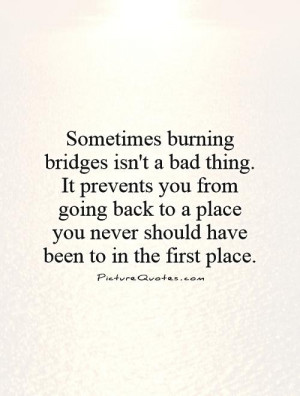 Funny Quotes About Burning Bridges