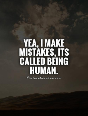 Mistake Quotes Mistakes Quotes Making Mistakes Quotes Human Quotes