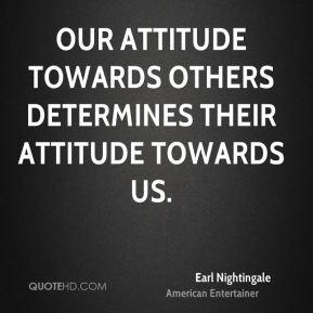 Earl Nightingale Attitude Quote