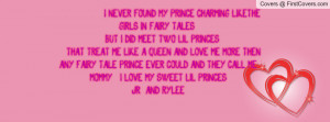 FOUND MY PRINCE CHARMING LIKETHE GIRLS IN FAIRY TALES . BUT I DID MEET ...