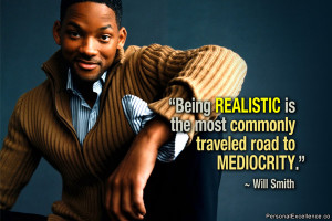 Inspirational Quotes > Will Smith Quotes