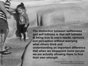 Selfishness Not Living One...