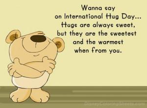 Wanna Say On International Hug Day… Hugs Are Always Sweet, But They ...