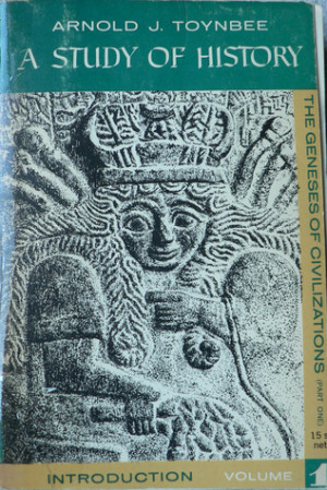 Study of History, Vol 1: Introduction; The Geneses of Civilizations ...