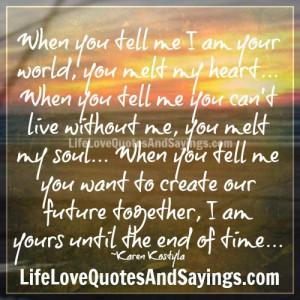 you melt my heart..
