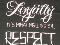 gangster quotes about loyalty   Respect Quotes More