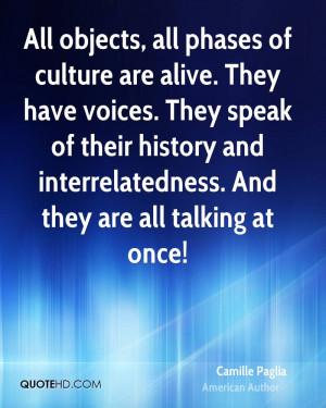 Camille Paglia History Quotes