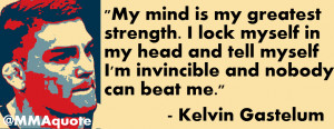 Kelvin Gastelum on Mental Strength