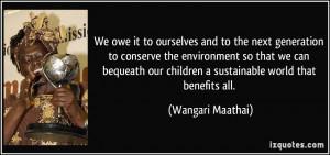 More Wangari Maathai Quotes