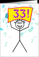 Happy 33rd Birthday-Stick Figure Holding Sign card - Product #786059