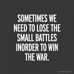 battles, life, quote, text, war