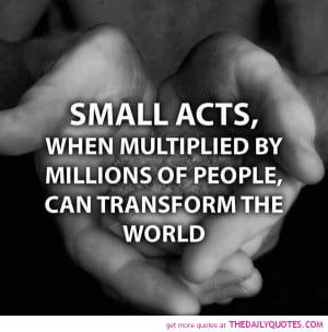 small-acts-quote-life-quotes-pictures-sayings-pics-images.jpg