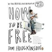 How to be Free is an enjoyable and insightful diatribe against the ...