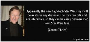 Apparently the new high-tech Star Wars toys will be in stores any day ...