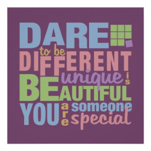 Dare To Be Different Quotes