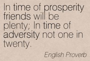 ... -be-plenty-in-time-of-adversity-not-one-in-twenty-english-proverb.jpg