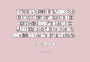 quote-William-Mapother-if-you-think-about-filmmaking-as-an-200940_2 ...