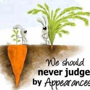 ... Wallpaper on Appearance: We Should Never Judge by Appearance