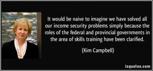 be naive to imagine we have solved all our income security problems ...
