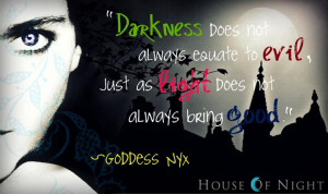 darkness does not always equate to evil just as light does not always ...