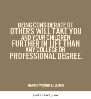 ... you and your children.. Marian Wright Edelman great friendship quotes