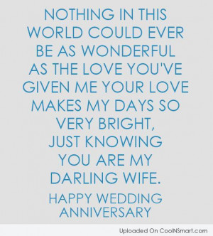 ... , just knowing you are my darling wife. Happy wedding anniversary