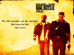 Bad Boys Movie Quotes Quote to remember: bad boys ii