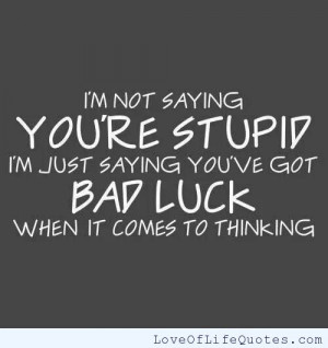 ... stupid best friends know how stupid you can be george carlin quote on