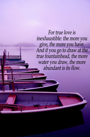 Quotes About Secret Love Feeling: True Love Is Inexhaustible And The ...