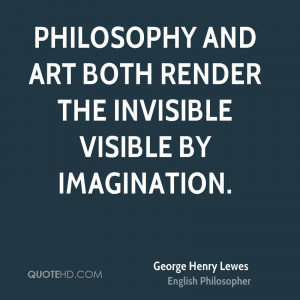 George Henry Lewes Imagination Quotes