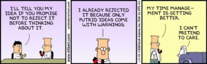Time-wasting meetings is a pretty common topic featured in Dilbert ...