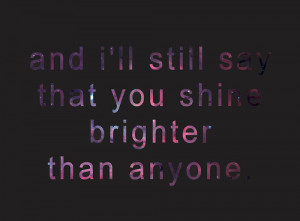 Bright Paramore Quote Shine