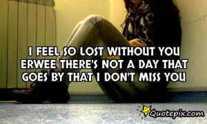 Feel Lost Without You Quotes
