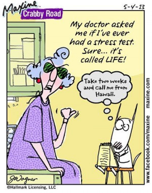 Maxine Rules, Maxine Funny, Maxine Gotta, Funny Maxine, Stress Test ...