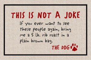 ... http://www.cocomatsnmore.com/FUNNY-39NOT-A-JOKE-THE-DOG39-DOORMAT