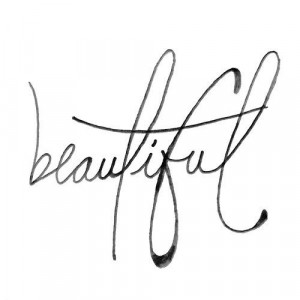 you re beautiful no matter what they say this would be a nice design ...