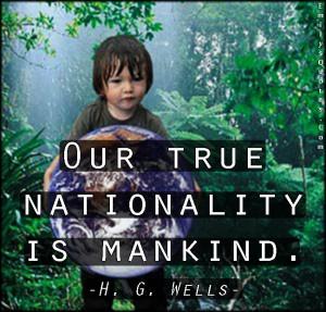 EmilysQuotes.Com - true, nationality, mankind, amazing, great ...