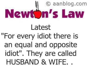 Newtons Third Law for Husband and Wife – Funny Quotes.If you like ...