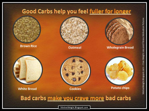 ... so the type of carbohydrates you eat is important for your well being