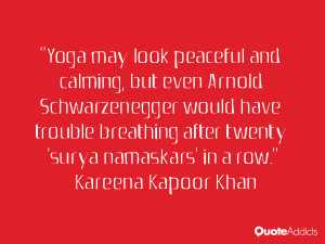 Yoga may look peaceful and calming, but even Arnold Schwarzenegger ...