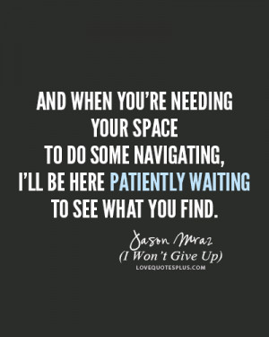 ... Quotes » Lyrics » Jason Mraz – I Won't Give Up Lyrics Quotes