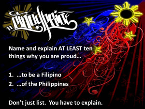 ... , Philippines!! Here's the PINOY PRIDE assignment I gave my students