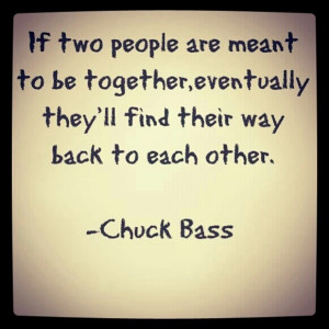 Gossip girl, quotes, sayings, two people, together, chuck bass