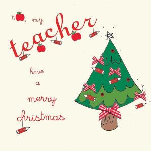 teacher christmas cards sayings