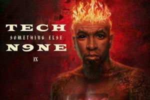Tech N9ne Tech n9ne has released a track