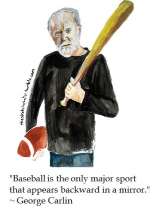 George Carlin on Baseball #quotes #humor